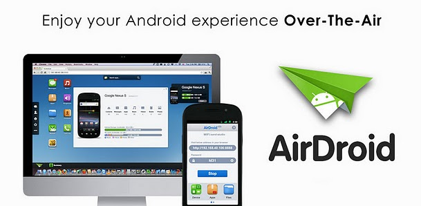 Use AirDroid To Wirelessly Manage And Control Your Android From Your PC 1